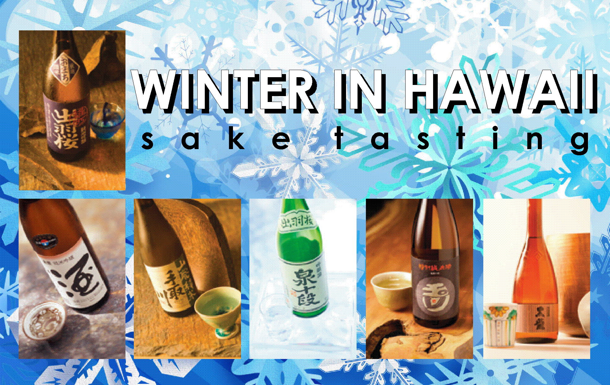 Winter in Hawaii Sake Tasting